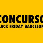 Concurso Black Friday Barcelona