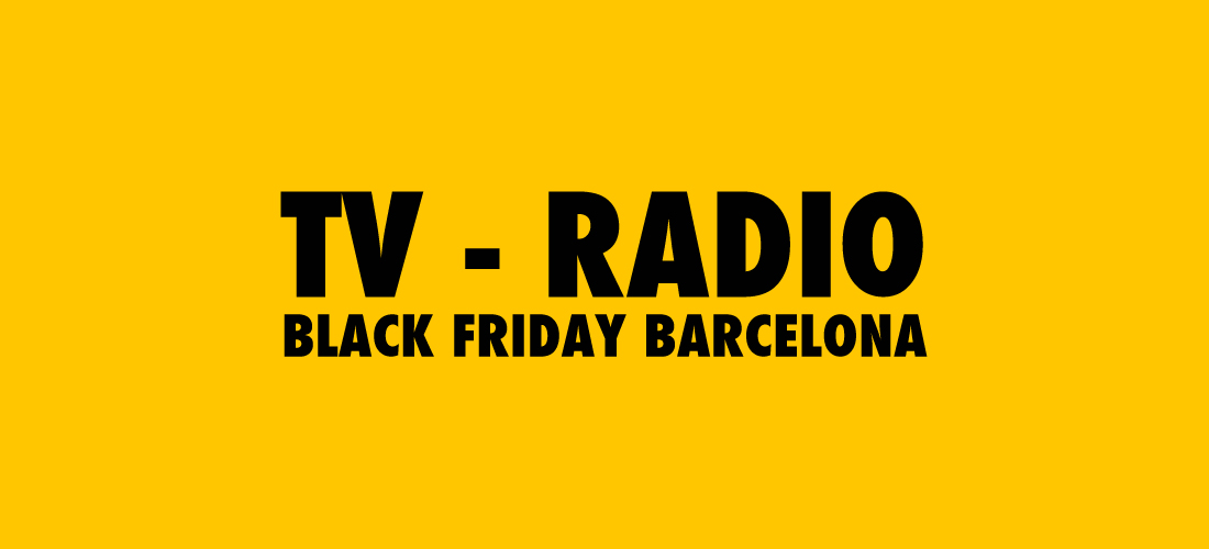 Televisión y radio Black Friday Barcelona 2014